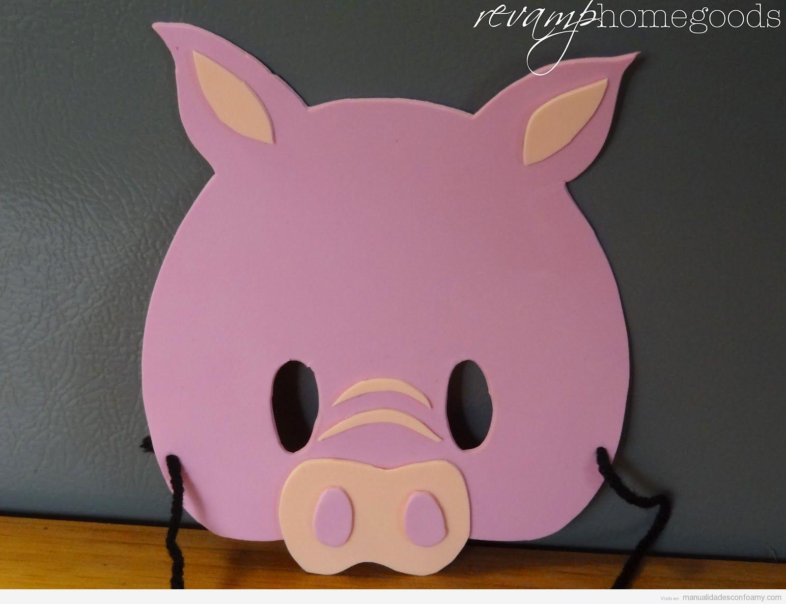 Máscara cerdo de foamy, manualidades para niños | Manualidades con ...