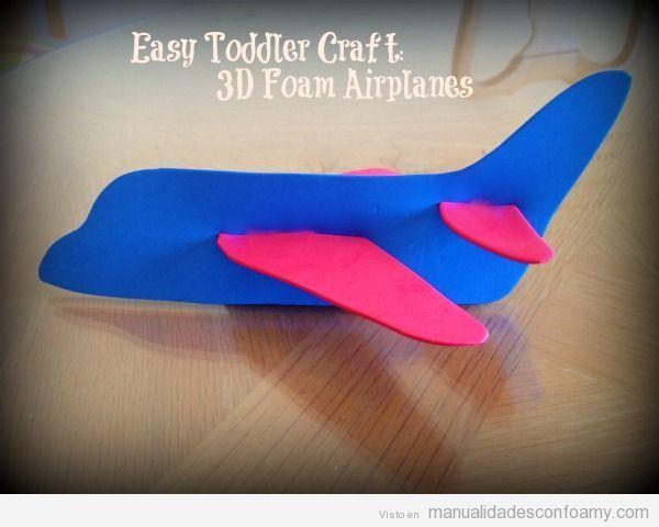Una manualidad fácil para niños pequeños, avión de goma eva en 3D