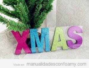 Palabra XMas con letras de goma eva con purpurina, decorar Navidad